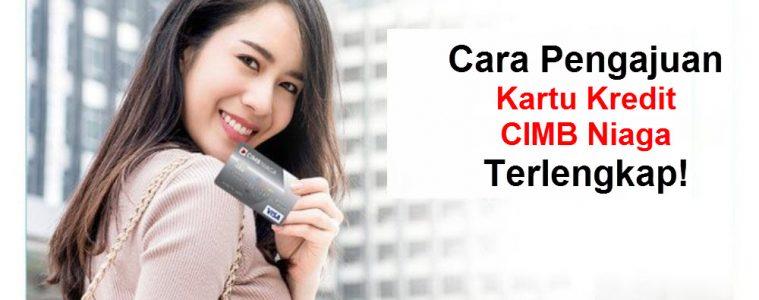 pengajuan kartu kredit cimb niaga